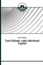 Turk Dilinde -sA(r) Morfemli Yapilar
