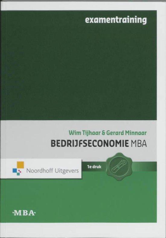 Bedrijfseconomie MBA examentraining - W. Tijhaar |