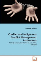 Conflict and Indigenous Conflict Management Institutions