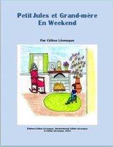 Petit Jules et Grand-M re En Weekend