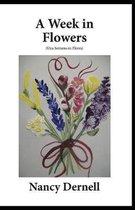 A Week in Flowers