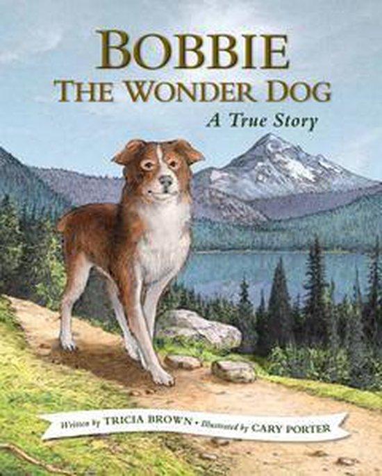 Afbeelding van Bobbie the Wonder Dog: A True Story