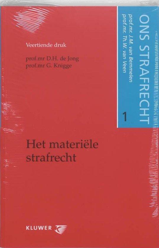 Ons strafrecht 1 Het materiele strafrecht - J.M. van Bemmelen |