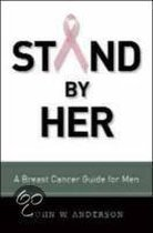 Stand By Her