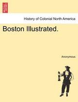 Boston Illustrated.