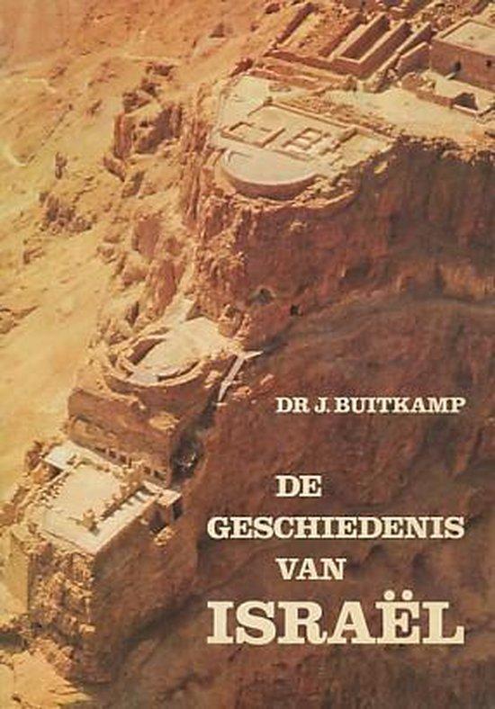 De geschiedenis van Israel - Buitkamp |