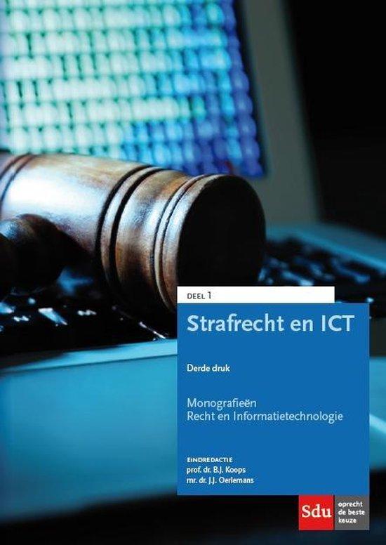 Monografieen Recht en Informatietechnologie 1 - Strafrecht en ICT - B.J. Koops |