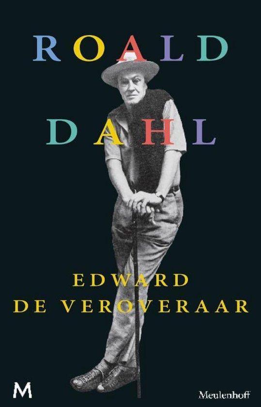 Edward de veroveraar - Roald Dahl |