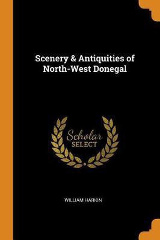 Scenery & Antiquities of North-West Donegal