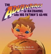 The Adventures of Nathaniel and His Father's Globe