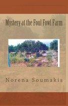 Mystery at the Foul Fowl Farm
