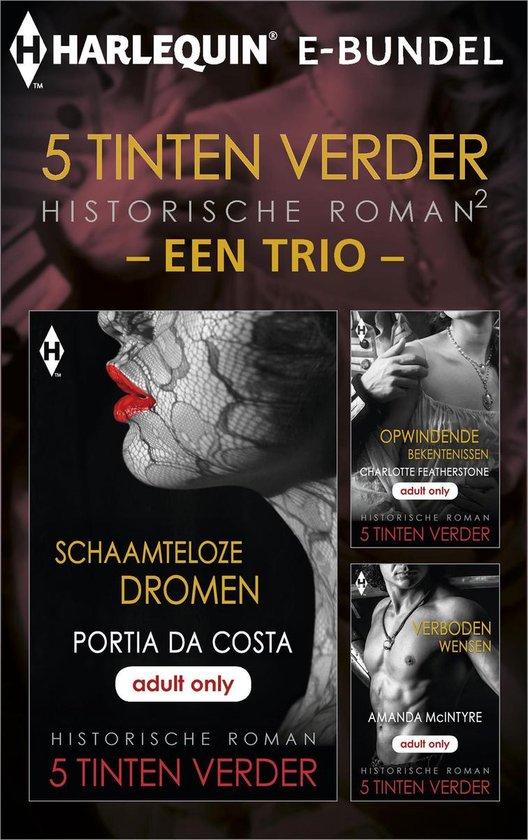 5 Tinten verder historisch 2 - een trio (3-in-1) - Portia Da Costa |