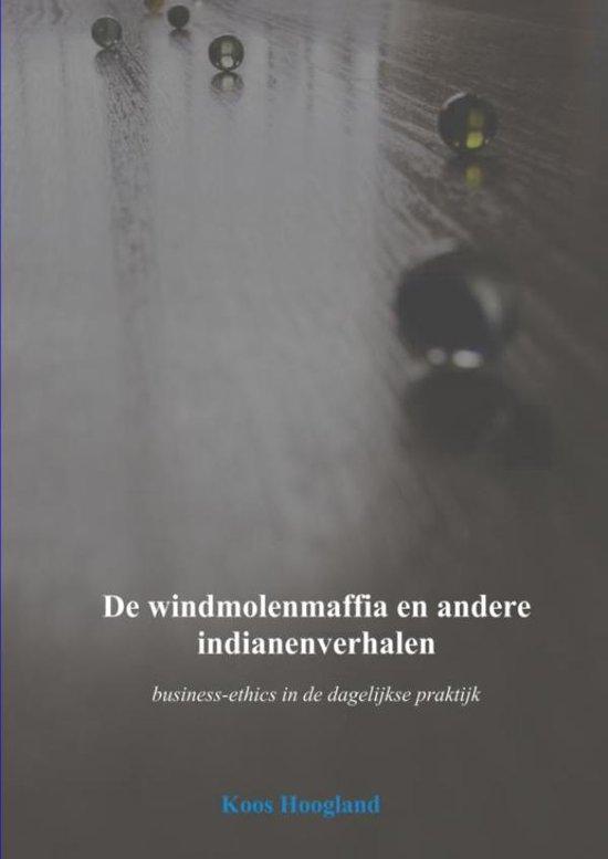De windmolenmaffia en andere indianenverhalen - Koos Hoogland | Fthsonline.com