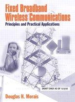 Fixed Broadband Wireless Communications