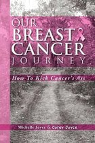 Our Breast Cancer Journey
