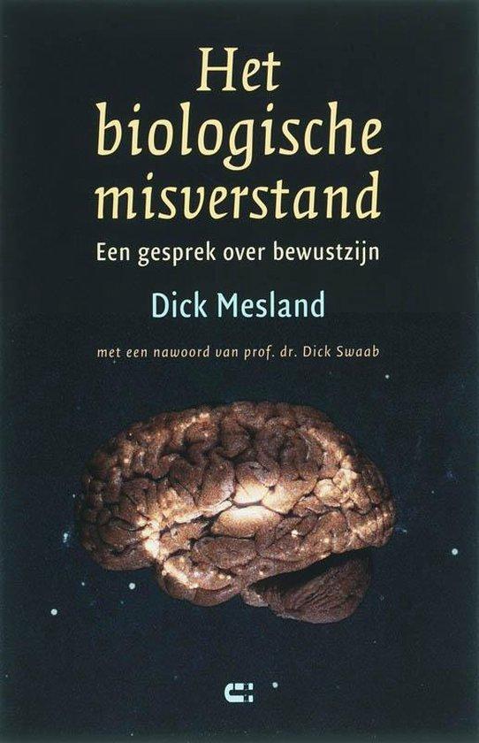 Het Biologische Misverstand - Dick Mesland  