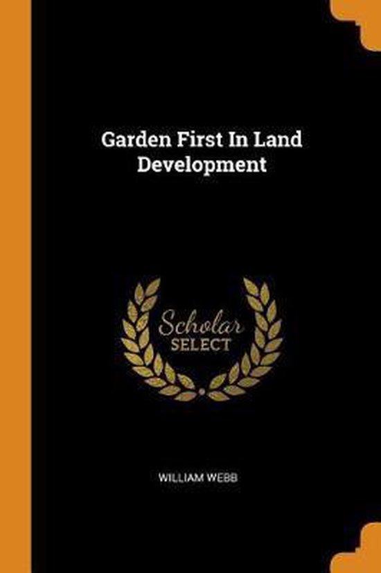 Garden First in Land Development