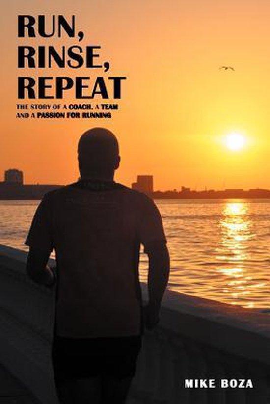 Run, Rinse, Repeat