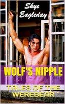 Tales of the Werebear: Wolf's Nipple