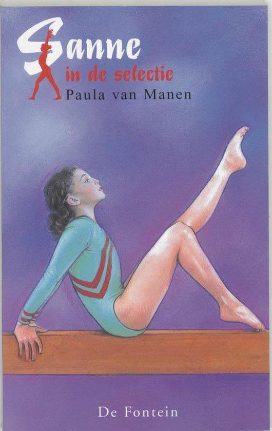 Boek cover Sanne In De Selectie van Paula van Manen (Onbekend)