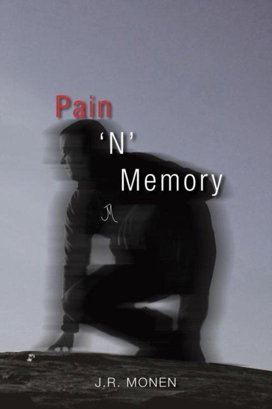 Pain ' N ' Memory