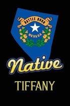 Nevada Native Tiffany