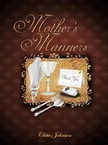 Mother's Manners