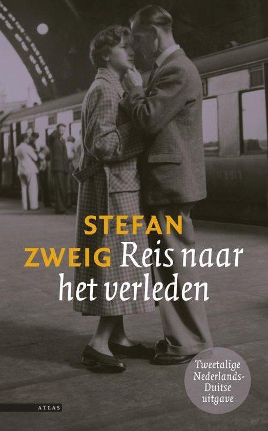 Reis Naar Het Verleden - Stefan Zweig | Readingchampions.org.uk