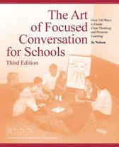 The Art of Focused Conversation for Schools, Third Edition