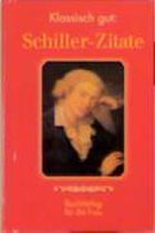 Klassisch gut: Schiller-Zitate