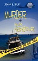 Murder in Hum Harbour