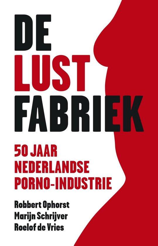 Boek cover De lustfabriek van Robbert Ophorst (Onbekend)