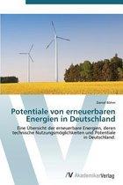 Potentiale Von Erneuerbaren Energien in Deutschland
