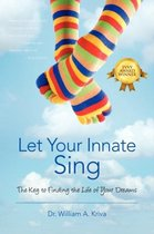 Let Your Innate Sing