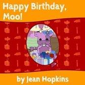Happy Birthday, Moo!