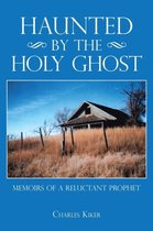 Haunted by the Holy Ghost