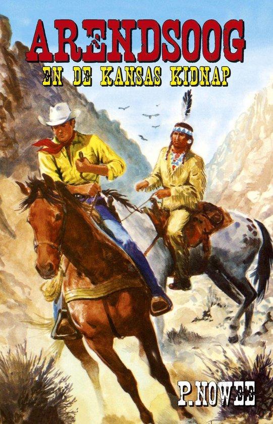 Arendsoog en de Kansas kidnap - Paul Nowee pdf epub