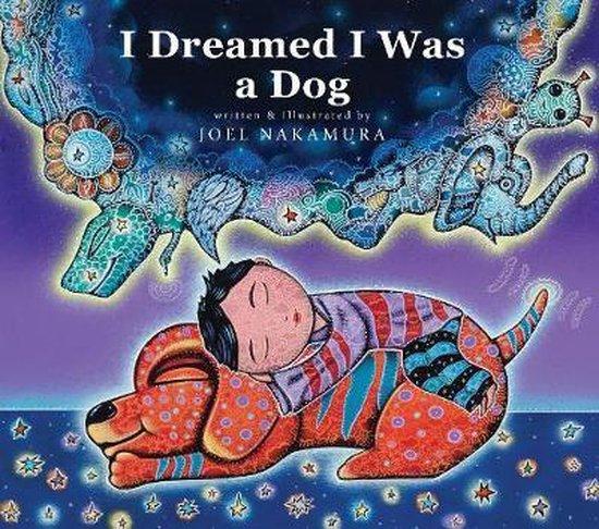 I Dreamed I Was A Dog