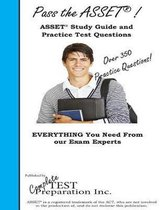Pass the Asset! Complete Asset Study Guide and Practice Test Questions