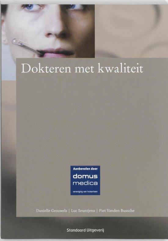 Dokteren met kwaliteit - D. Grouwels |