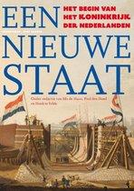 Een nieuwe staat. Het begin van het Koninkrijk der Nederlanden