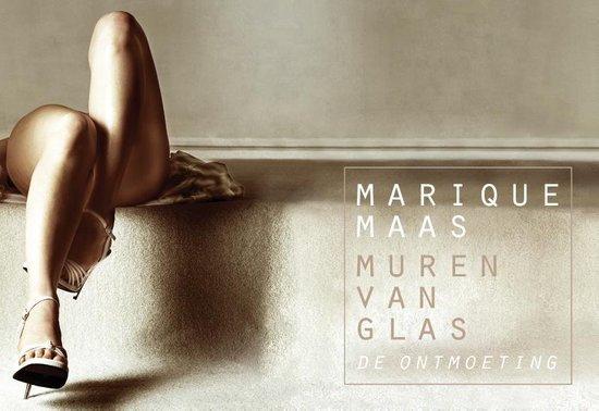 Muren van glas - De ontmoeting - dwarsligger (compact formaat) - Marique Maas |