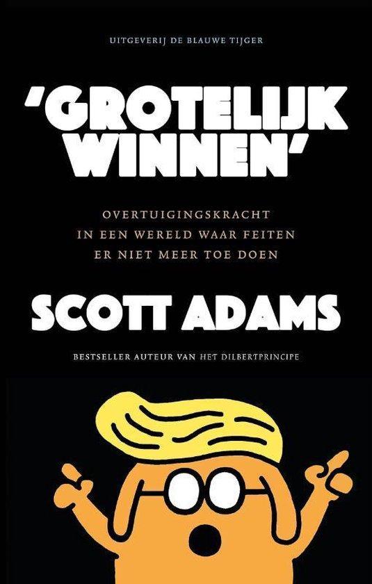 Grotelijk winnen - Scott Adams   Fthsonline.com