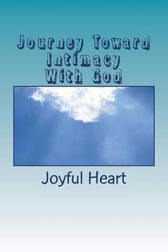Journey Toward Intimacy with God