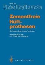 Zementfreie Huftprothesen