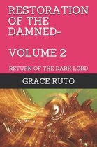 Restoration of the Damned-Volume 2