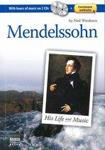 Mendelssohn His Life & Music