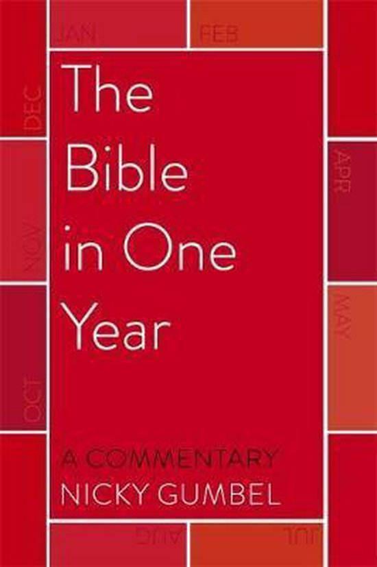 Boek cover The Bible in One Year - a Commentary by Nicky Gumbel van Nicky Gumbel (Hardcover)
