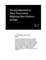 An Introduction to Post-Tensioned Highway Box Girders Design