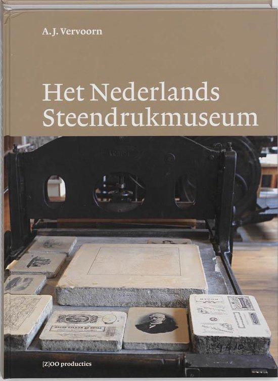 Het Nederlands Steendrukmuseum - A.J. Vervoorn | Fthsonline.com